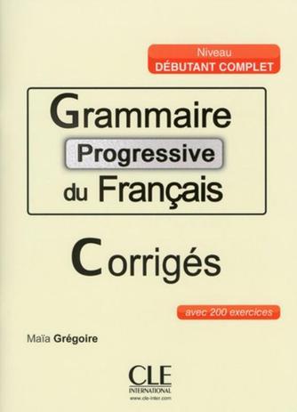Imagem de GRAMMAIRE PROGRESSIVE DU FRANCAIS - NIVEAU DEBUTANT - CORRIGES COMPLET - 3ª ED
