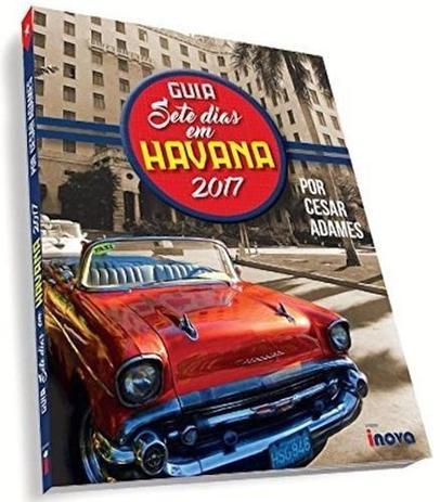 Imagem de Guia Sete Dias em Havana 2018