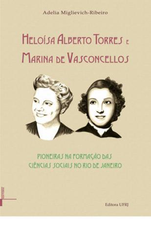 Imagem de Heloísa Alberto Torres e Marina de Vasconcellos: pioneiras na formação das ciências sociais no Rio de Janeiro