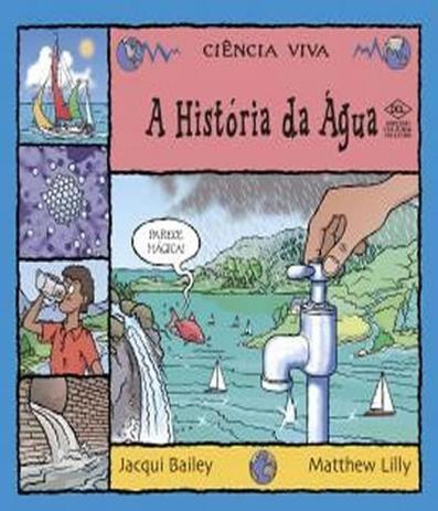 Historia da agua, a - Dcl - Livros de Literatura Infantil - Magazine Luiza