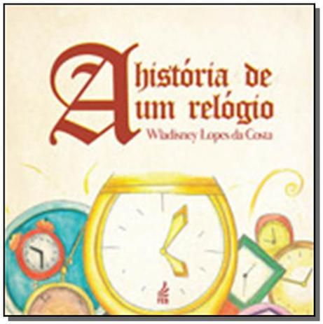 bcb596d7e3f Historia de um relogio