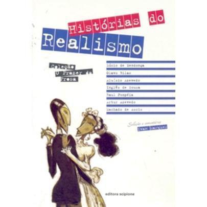 Imagem de Histórias do Realismo - Col. o Prazer da Prosa - 2ª Ed.