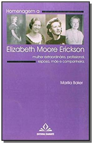 Imagem de Homenagem a elizabeth moore erickson