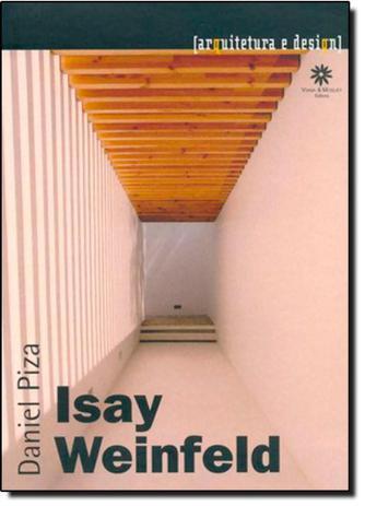Imagem de Isay Weinfeld - Coleção Arquitetura e Design