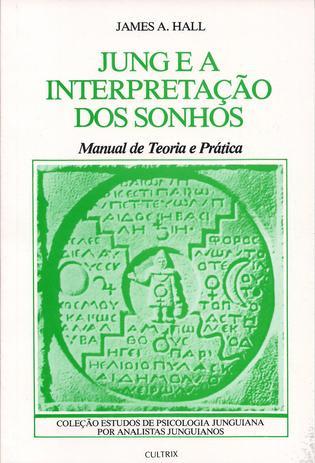 724fa3fab8 Jung e a Interpretação dos Sonhos - Jung e a Interpretação dos Sonhos