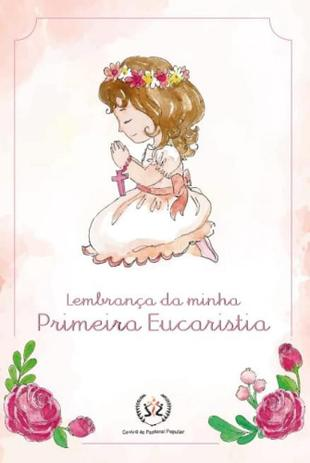 Lembranca Da Minha Primeira Eucaristia Menina Scala Livros