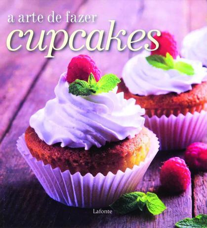 Imagem de Livro - A arte de fazer cupcakes
