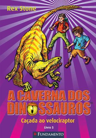 Imagem de Livro - A Caverna Dos Dinossauros - Caçada Ao Velociraptor