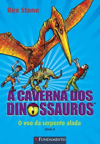 Imagem de Livro - A Caverna Dos Dinossauros - O Voo Da Serpente Alada