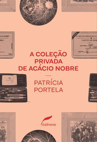 Imagem de Livro - A coleção privada de Acácio Nobre