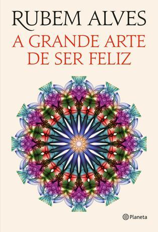 Imagem de Livro - A grande arte de ser feliz
