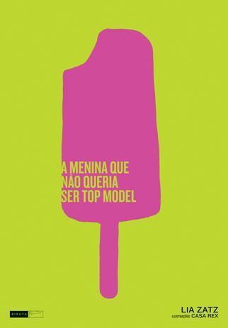 Imagem de Livro - A menina que não queria ser top model