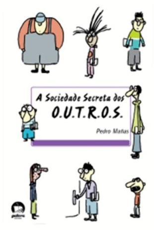 Livro - A Sociedade Secreta dos O.U.T.R.O.S.