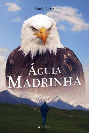 Imagem de Livro - Águia madrinha