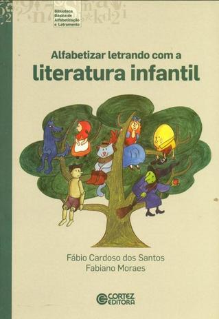 Imagem de Livro - Alfabetizar letrando com a literatura infantil