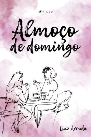 Imagem de Livro - Almoço de domingo - Editora viseu