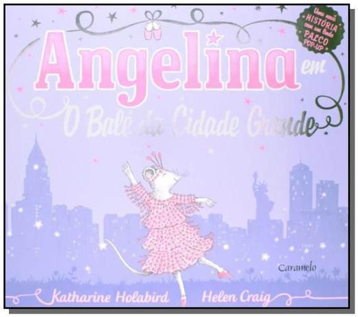 Livro Angelina Bailarina Em O Bale Da Cidade Grande Livros De