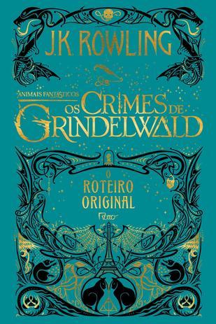 Imagem de Livro - Animais fantásticos - Os crimes de Grindelwald