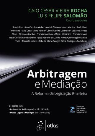 Imagem de Livro - Arbitragem e Mediação - A Reforma da Legislação Brasileira