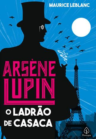 Imagem de Livro - Arsène Lupin o ladrão de casaca