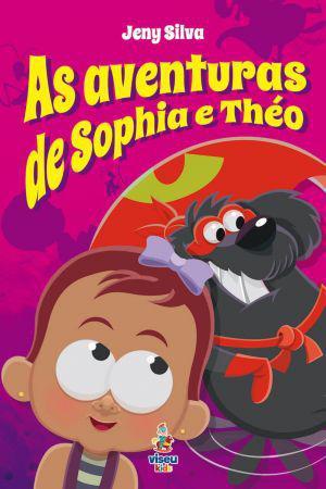 Imagem de Livro - As aventuras de Sophia e Théo - Viseu