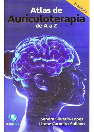 Imagem de Livro - Atlas de Auriculoterapia de A a Z - Silvério-Lopes