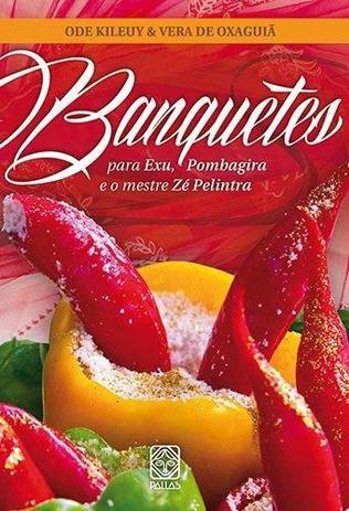 Imagem de Livro - Banquetes Para Exu, Pombagira E O Mestre Ze Pelintra