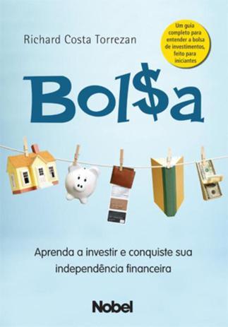 Imagem de Livro - Bolsa : aprenda a investir e conquiste sua independência financeira