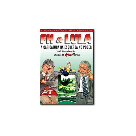 0174d523a6b2 Livro - Box Fh Lula: A Caricatura da Esquerda no Poder - 3 Volumes - Editora