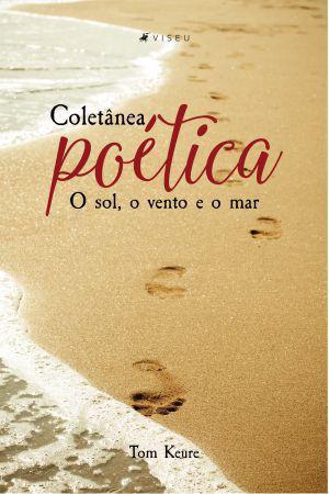 Imagem de Livro - Coletânea Poética: O sol, o vento e o mar