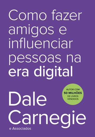 Imagem de Livro - Como fazer amigos e influenciar pessoas na era digital