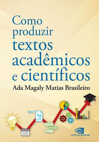 Imagem de Livro - Como produzir textos acadêmicos e científicos