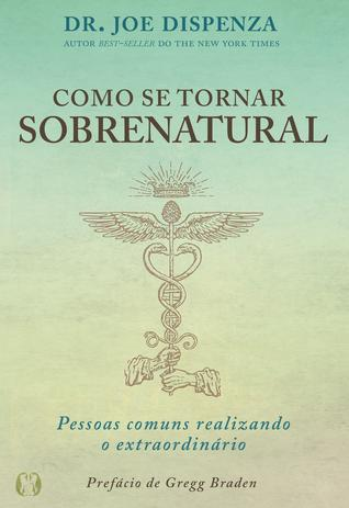 Imagem de Livro - Como se tornar sobrenatural
