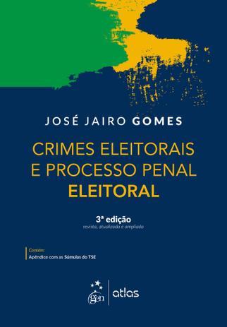 Imagem de Livro - Crimes Eleitorais e Processo Penal Eleitoral