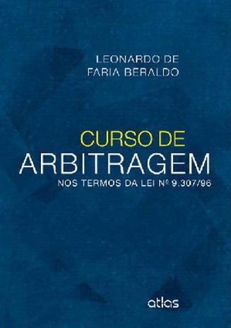 Imagem de Livro - Curso De Arbitragem: Nos Termos Da Lei N0 9.307/96
