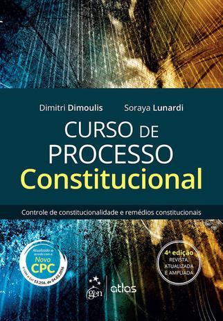 Imagem de Livro - Curso de Processo Constitucional - Controle de Constitucionalidade e Remédios Constitucionais