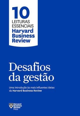 Imagem de Livro - Desafios da gestão (10 leituras essenciais - HBR)