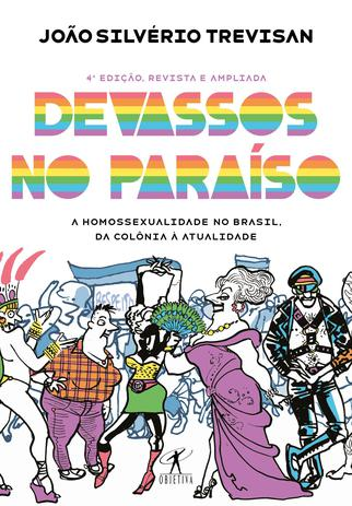 Imagem de Livro - Devassos no paraíso (4ª edição, revista e ampliada)