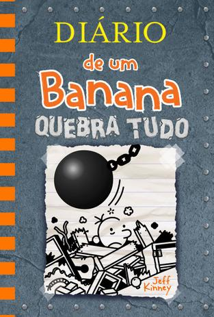 Imagem de Livro - Diário de um Banana 14: Quebra Tudo