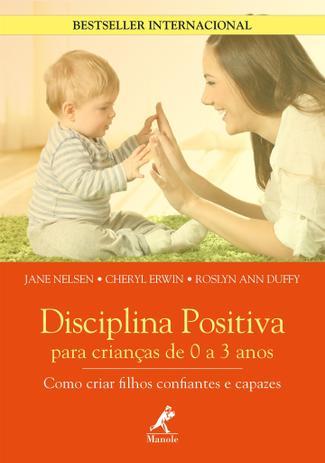 Imagem de Livro - Disciplina positiva para crianças de 0 a 3 anos