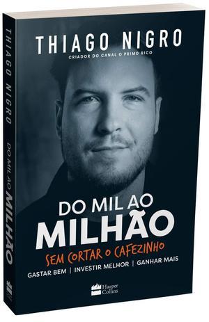 Imagem de Livro - Do mil ao milhão