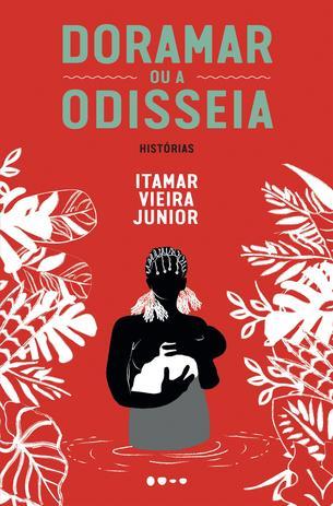 Imagem de Livro - Doramar ou a odisseia