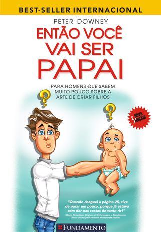 Imagem de Livro - Então Você Vai Ser Papai