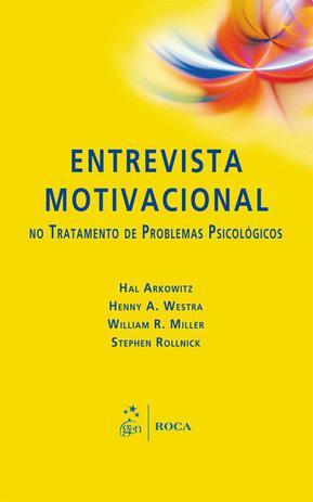 Livro Entrevista Motivacional No Tratamento De Problemas Psicológicos