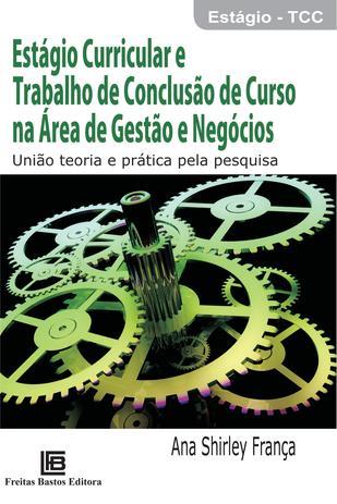 Imagem de Livro - Estágio curricular e trabalho de conclusão de curso na área de gestão e negócios
