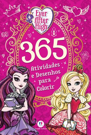 Livro Ever After High 365 Atividades E Desenhos Para Colorir