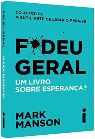 Imagem de Livro - F*deu Geral : Um Livro Sobre Esperança?