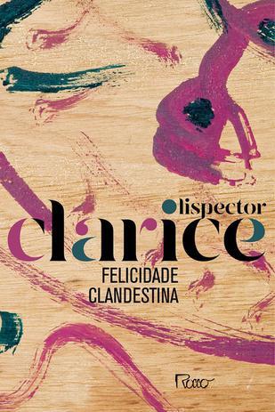 Imagem de Livro - Felicidade Clandestina ( EDIÇÃO COMEMORATIVA )