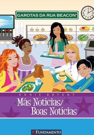 Imagem de Livro - Garotas Da Rua Beacon - Más Notícias/Boas Notícias
