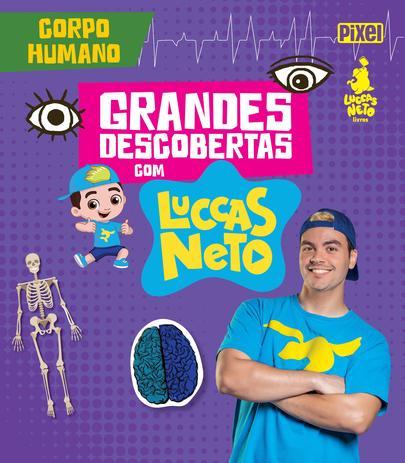 Imagem de Livro - Grandes Descobertas com Luccas Neto - Corpo humano